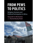 From Pews to Politics: Religious Sermons and Political Participation in Africa - Rachel Beatty Riedl et Gwyneth H. McClendon